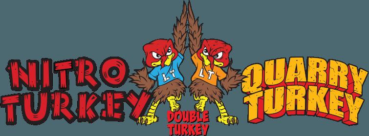 Nitro Turkey / Quarry Turkey
